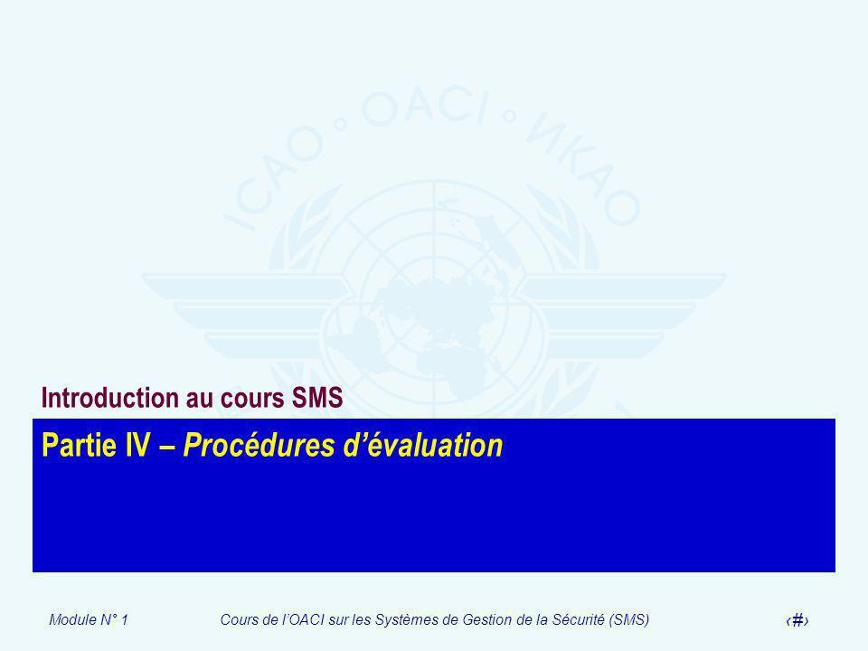 Partie IV – Procédures d'évaluation