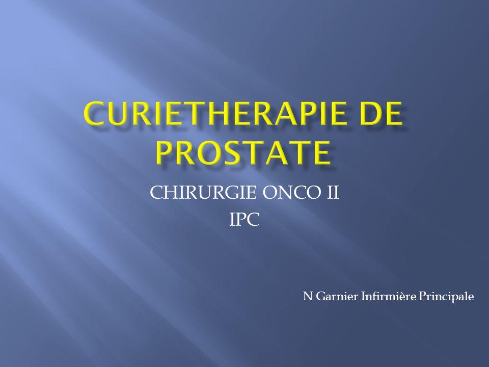CURIETHERAPIE DE PROSTATE
