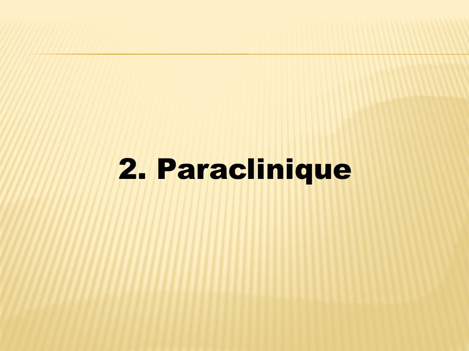 2. Paraclinique