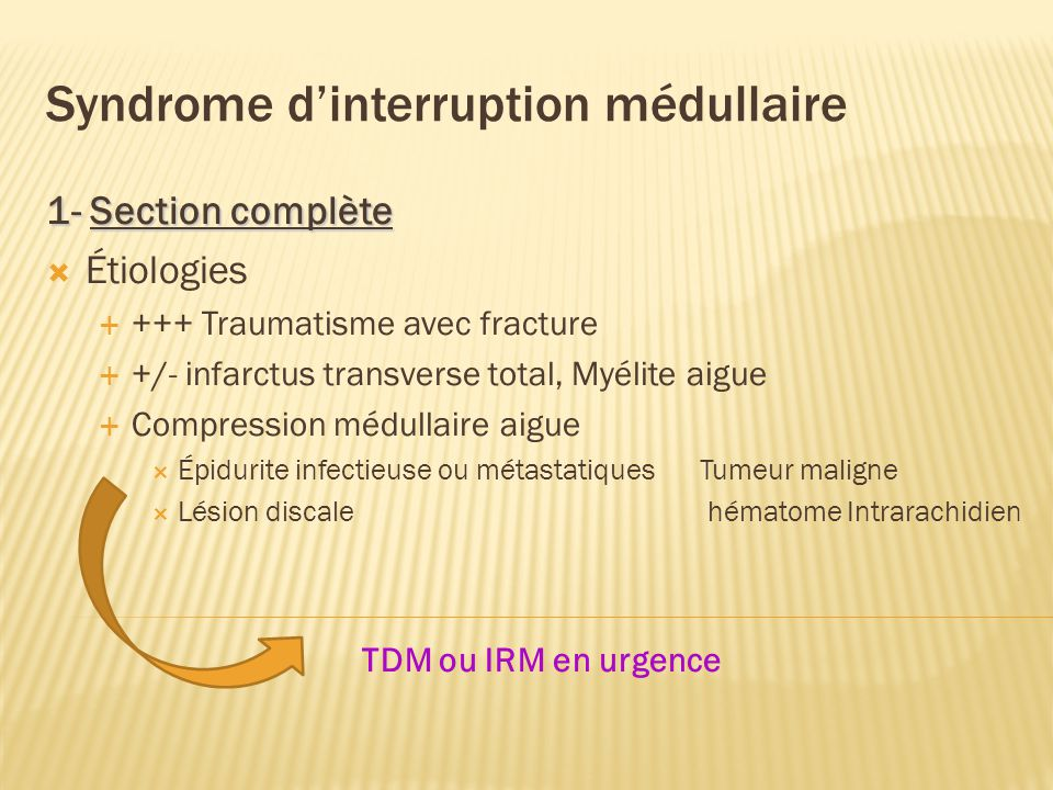 Syndrome d'interruption médullaire
