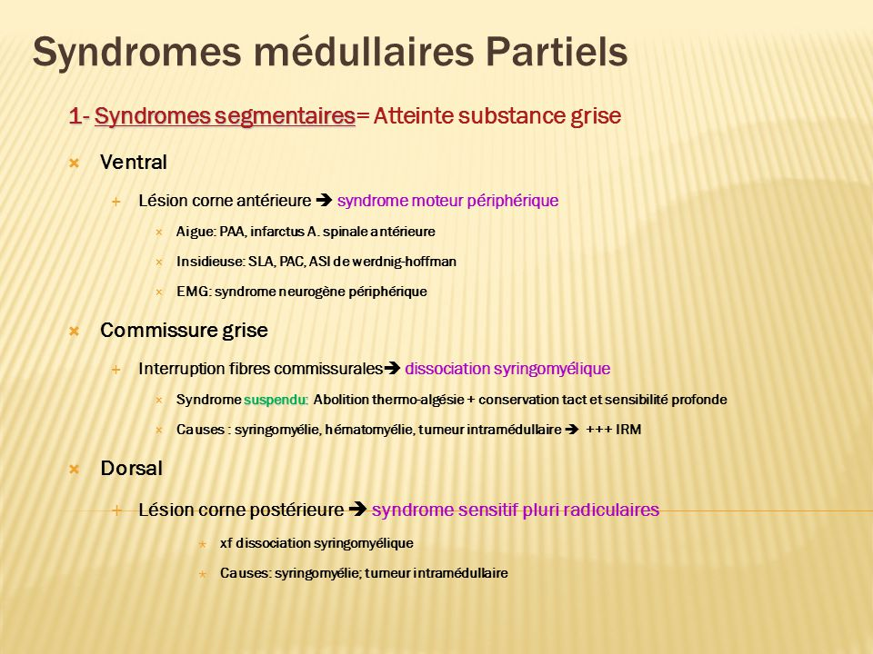 Syndromes médullaires Partiels