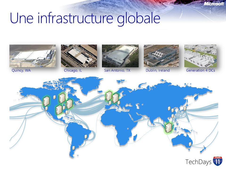 Une infrastructure globale