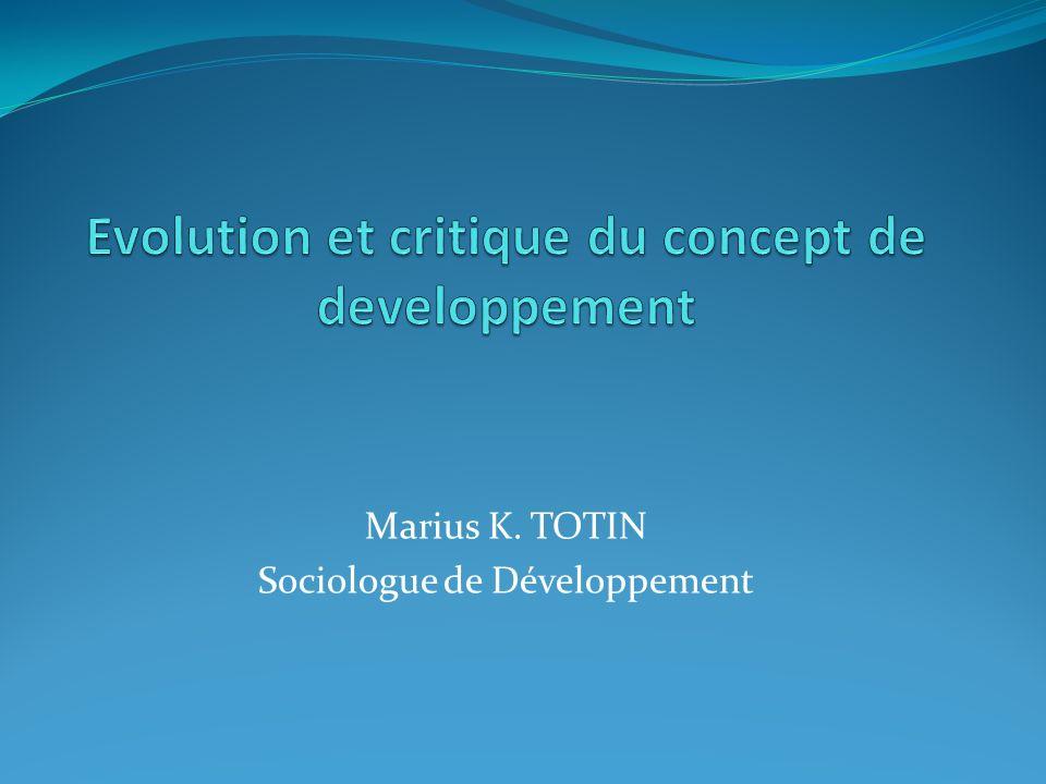 Evolution et critique du concept de developpement