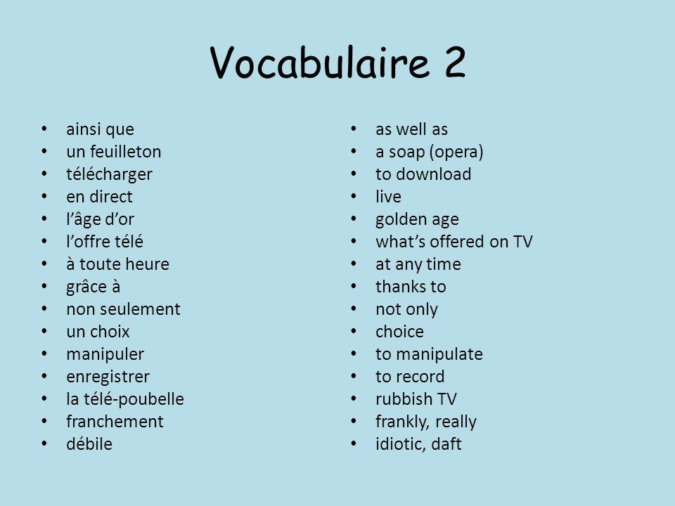 Vocabulaire 2 ainsi que un feuilleton télécharger en direct l'âge d'or