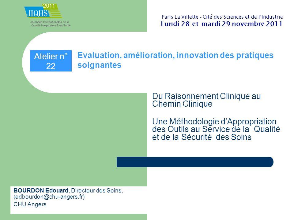 Evaluation, amélioration, innovation des pratiques soignantes