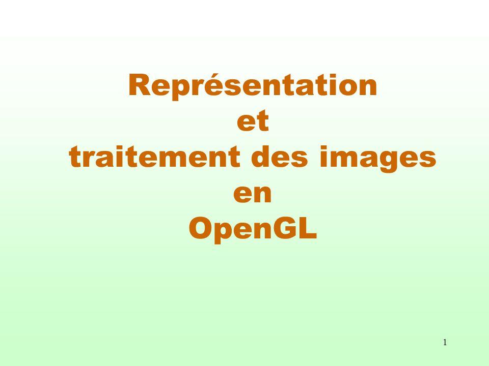Représentation et traitement des images en OpenGL