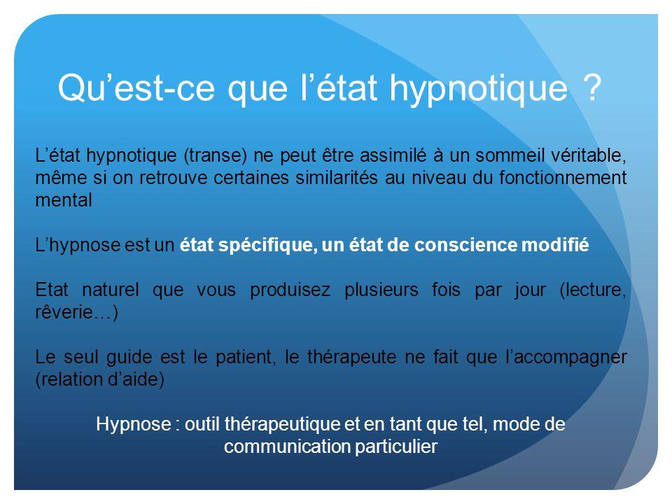 Qu'est-ce que l'état hypnotique