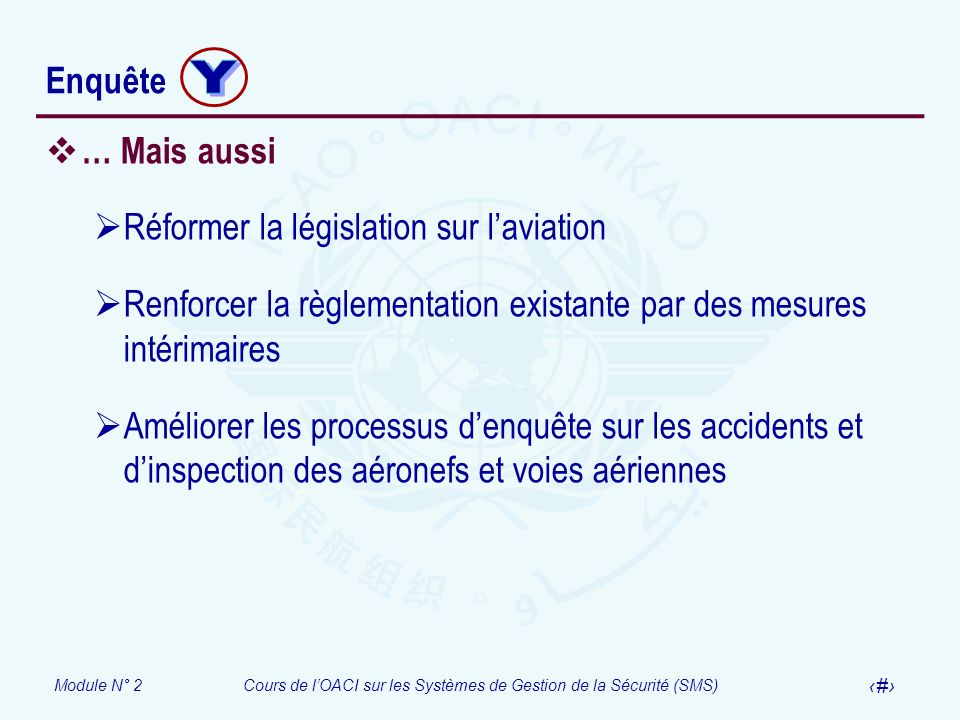 Y Enquête … Mais aussi Réformer la législation sur l'aviation