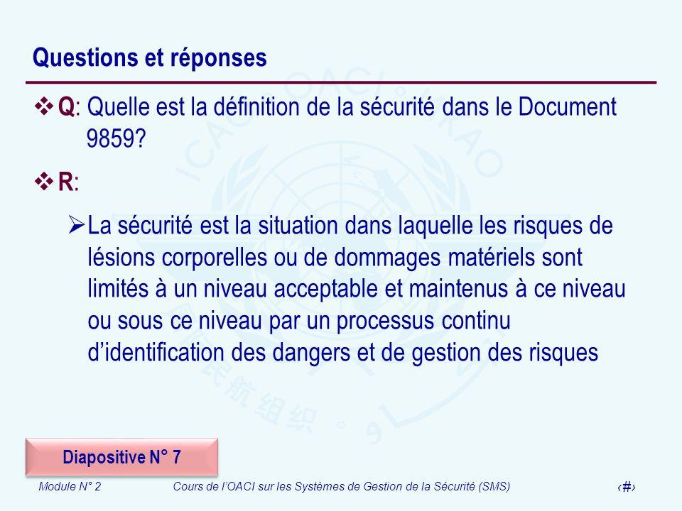 Q: Quelle est la définition de la sécurité dans le Document 9859 R: