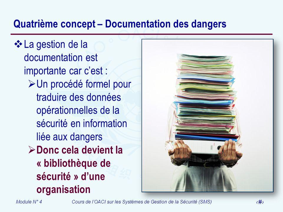 Quatrième concept – Documentation des dangers