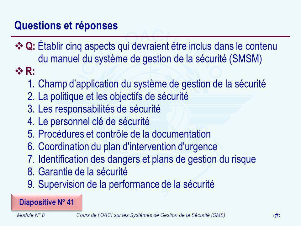 Questions et réponses Q: Établir cinq aspects qui devraient être inclus dans le contenu du manuel du système de gestion de la sécurité (SMSM)