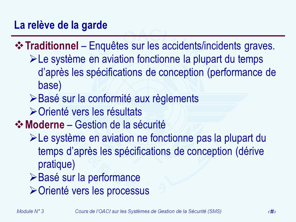 La relève de la garde Traditionnel – Enquêtes sur les accidents/incidents graves.