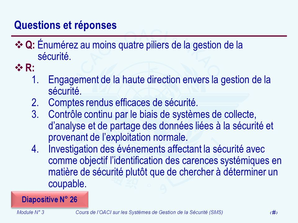 Questions et réponses Q: Énumérez au moins quatre piliers de la gestion de la sécurité. R: