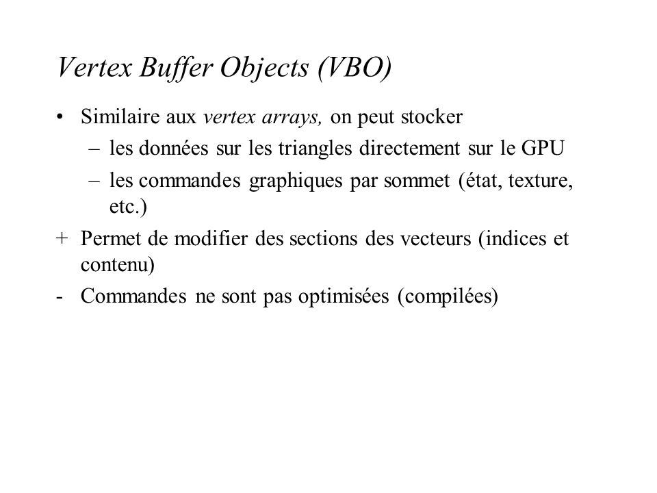 Vertex Buffer Objects (VBO)‏