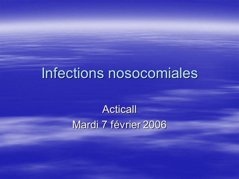 Infections nosocomiales