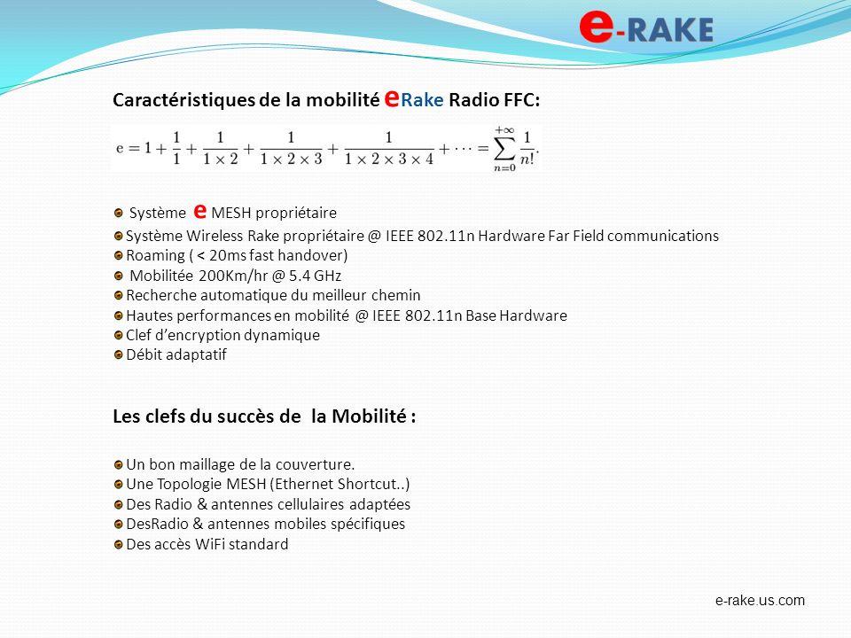 Caractéristiques de la mobilité eRake Radio FFC: