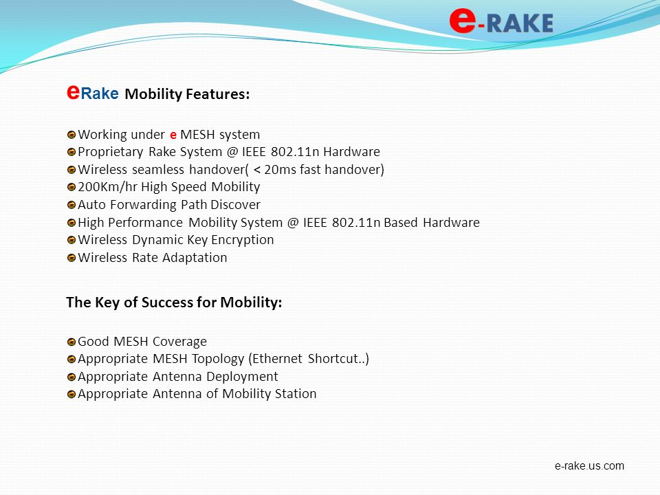 eRake Mobility Features: