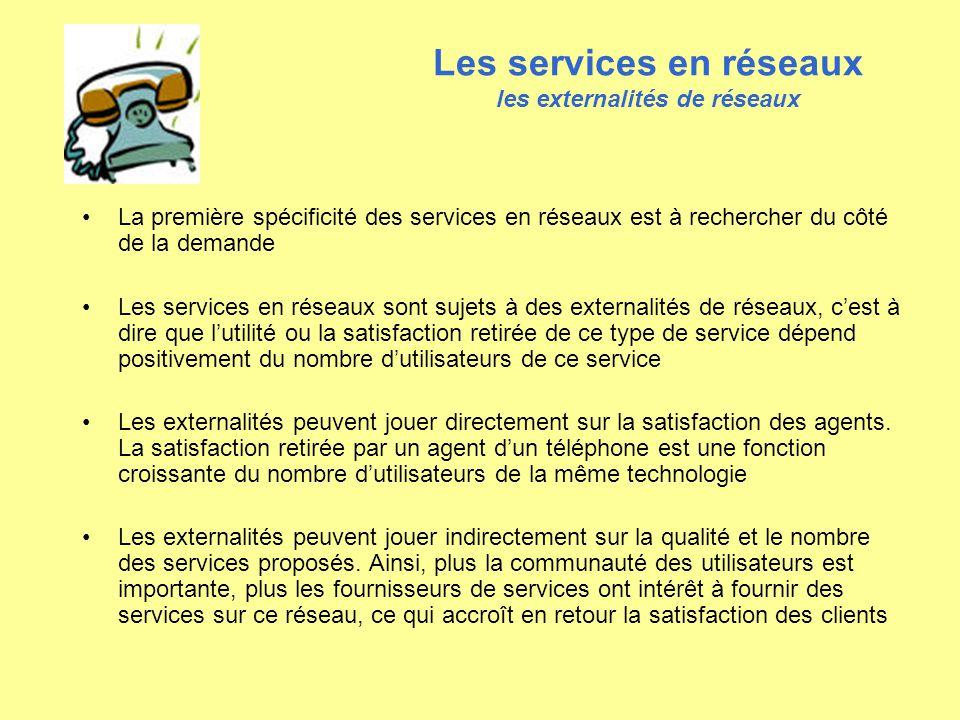 Les services en réseaux les externalités de réseaux