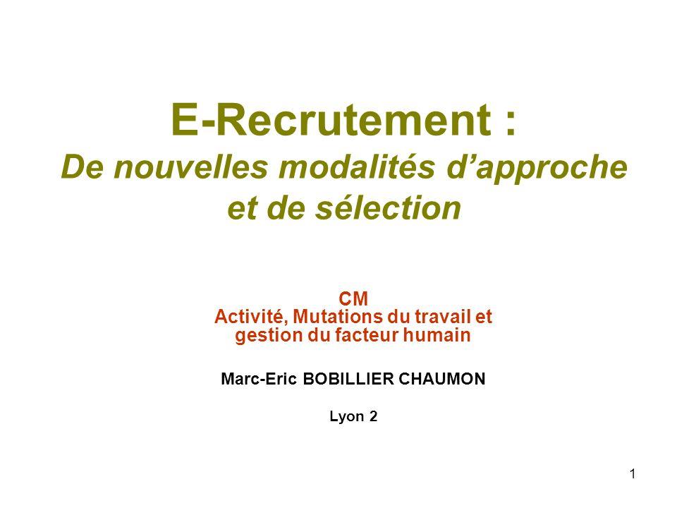 E-Recrutement : De nouvelles modalités d'approche et de sélection
