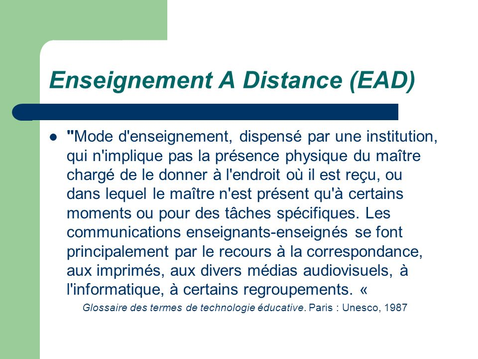 Enseignement A Distance (EAD)