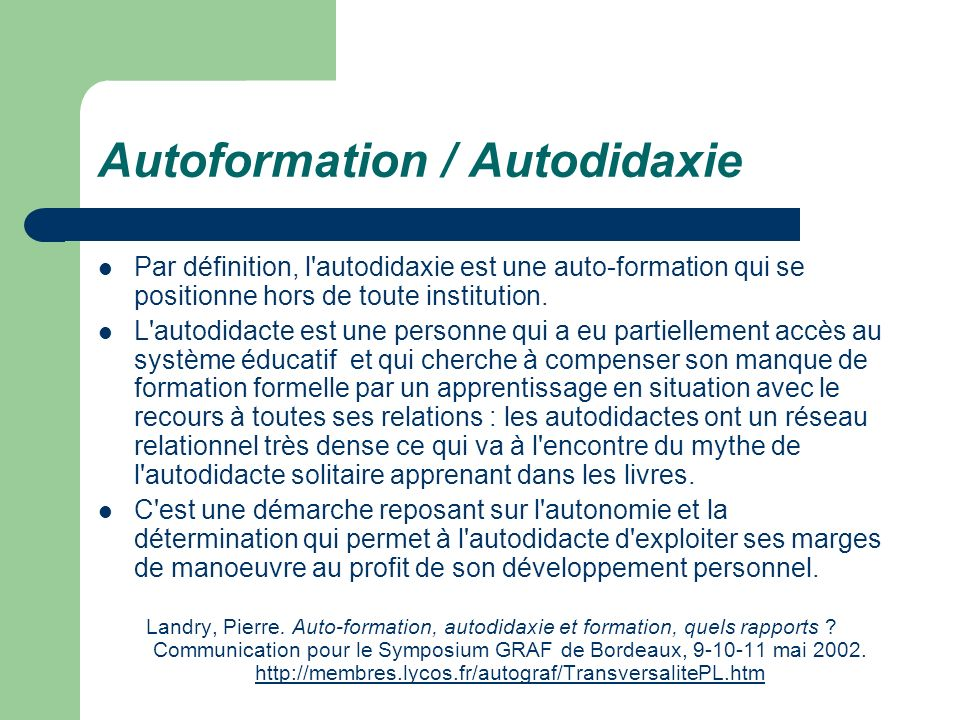 Autoformation / Autodidaxie