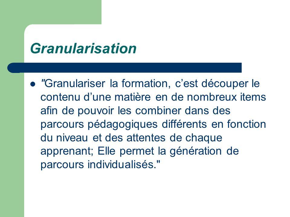 Granularisation