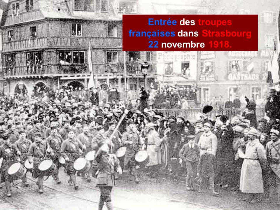Entrée des troupes françaises dans Strasbourg 22 novembre 1918.