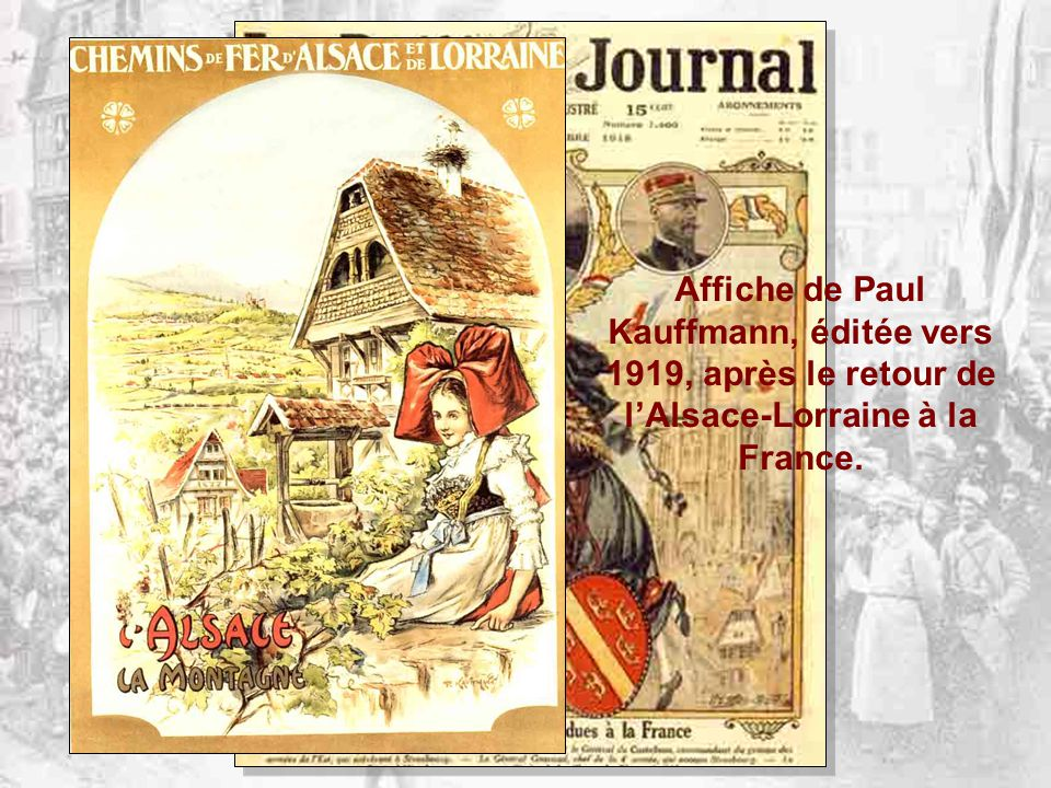 Affiche de Paul Kauffmann, éditée vers 1919, après le retour de l'Alsace-Lorraine à la France.
