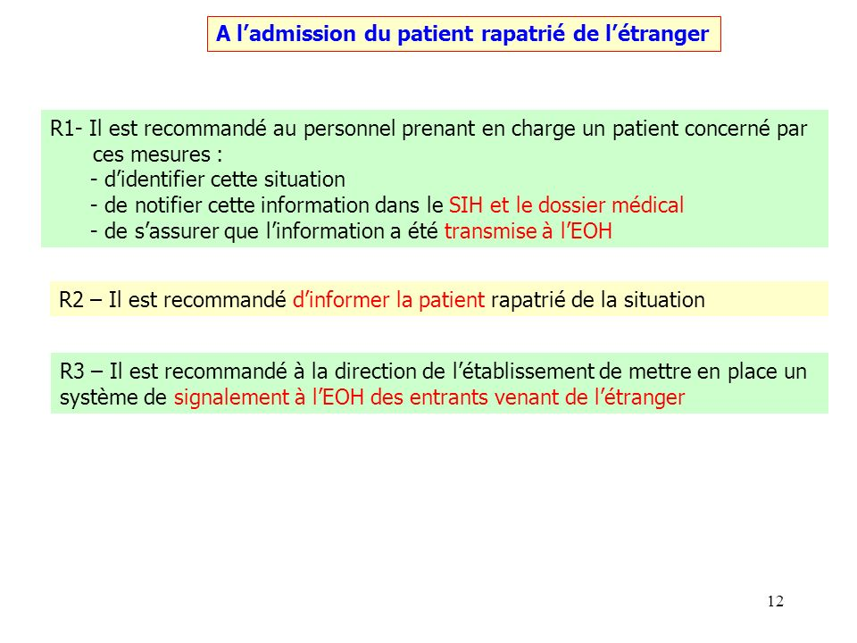 A l'admission du patient rapatrié de l'étranger