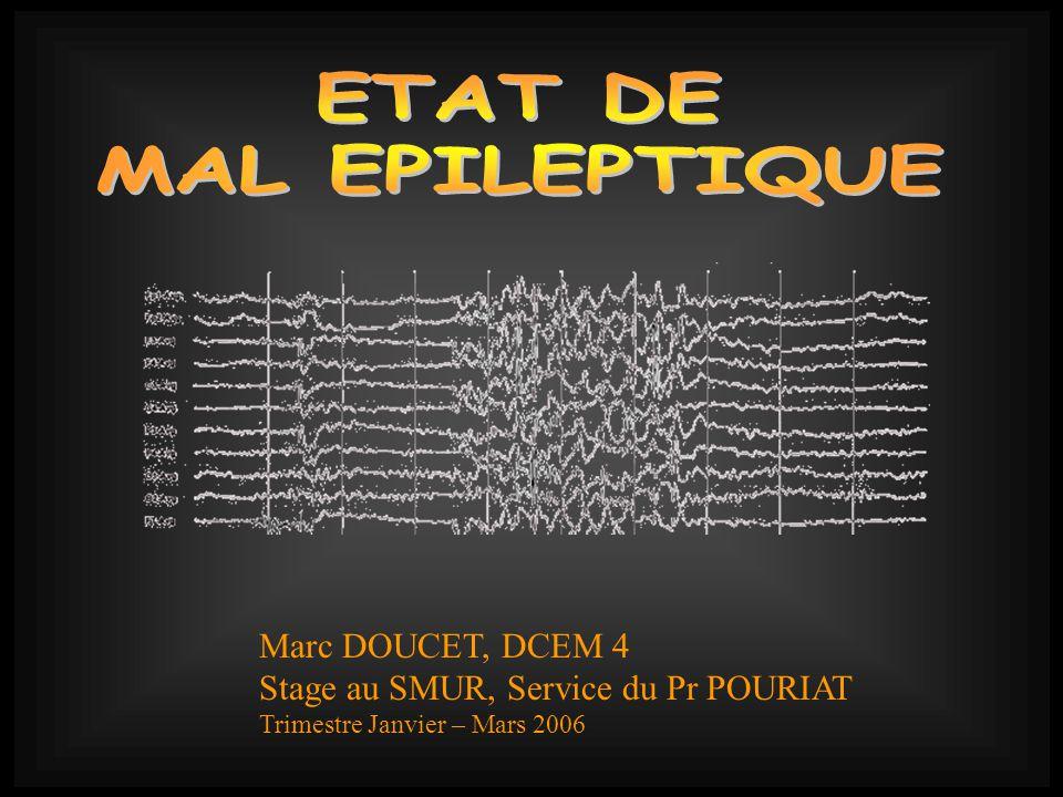ETAT DE MAL EPILEPTIQUE