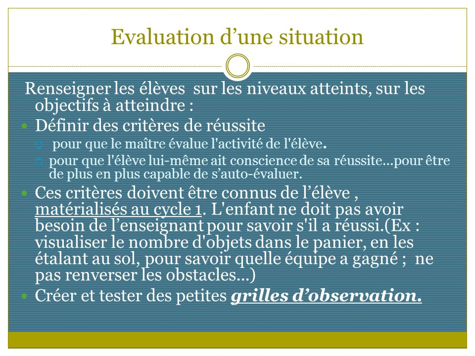 Evaluation d'une situation