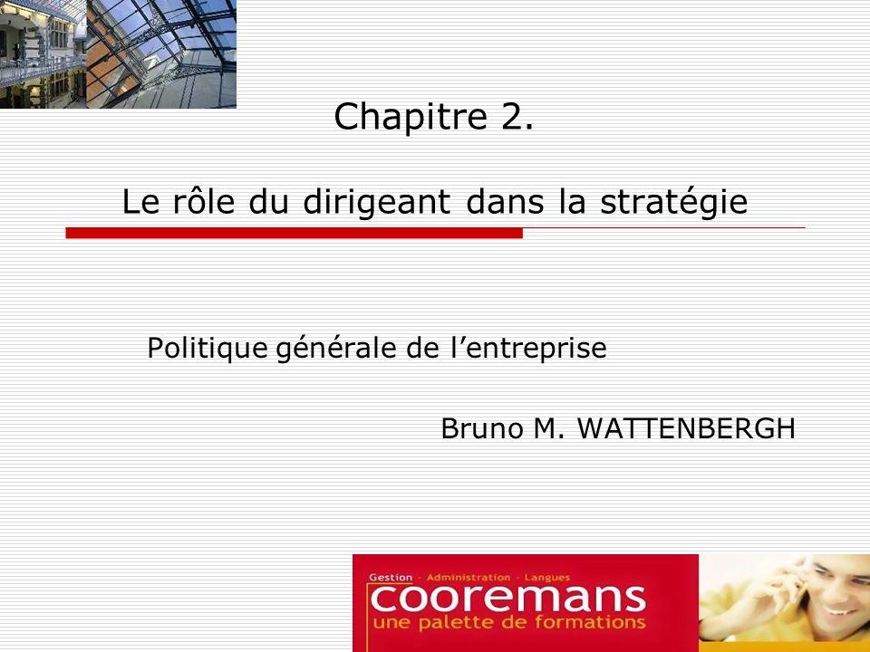 Chapitre 2. Le rôle du dirigeant dans la stratégie
