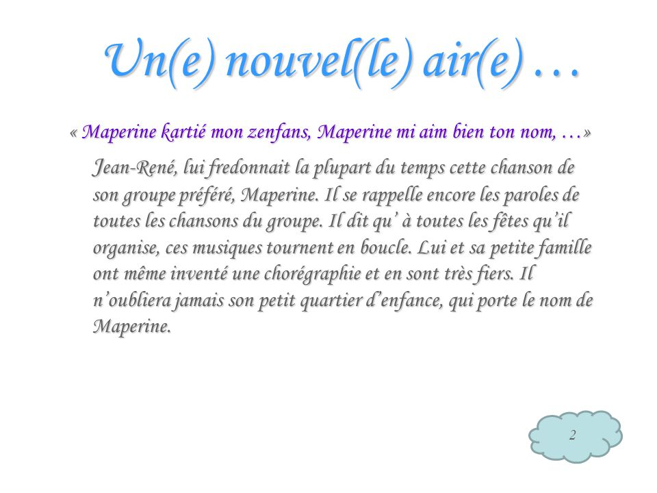 Un(e) nouvel(le) air(e) …