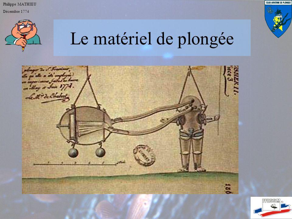 Philippe MATHIEU Décembre 1774 Le matériel de plongée