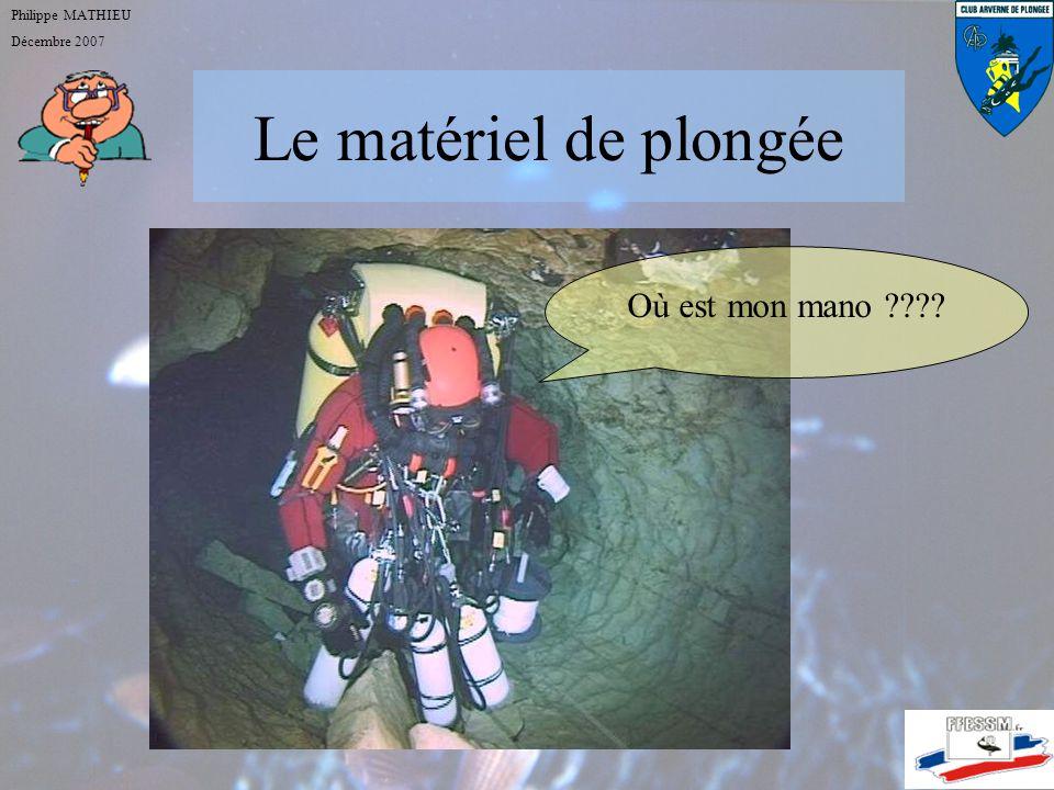 Le matériel de plongée Où est mon mano Philippe MATHIEU