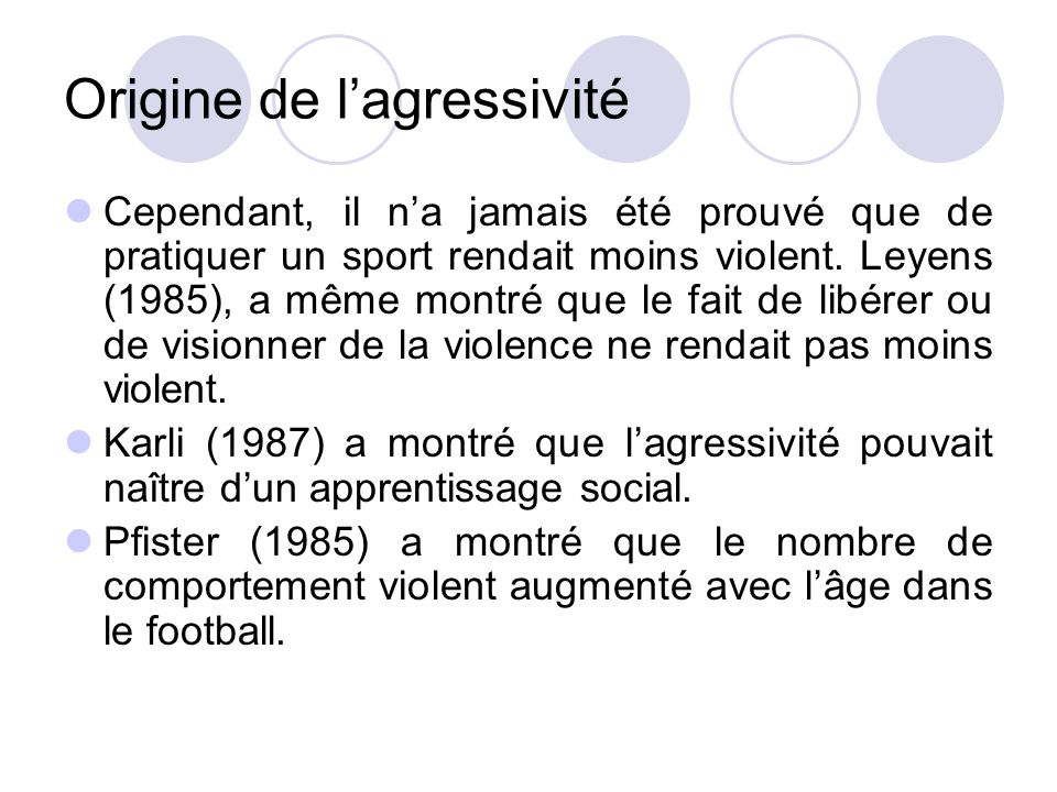 Origine de l'agressivité