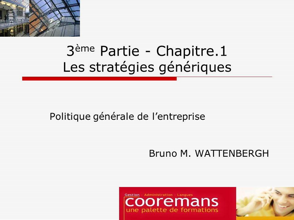 3ème Partie - Chapitre.1 Les stratégies génériques