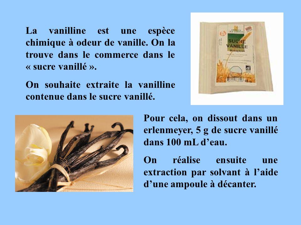 La vanilline est une espèce chimique à odeur de vanille