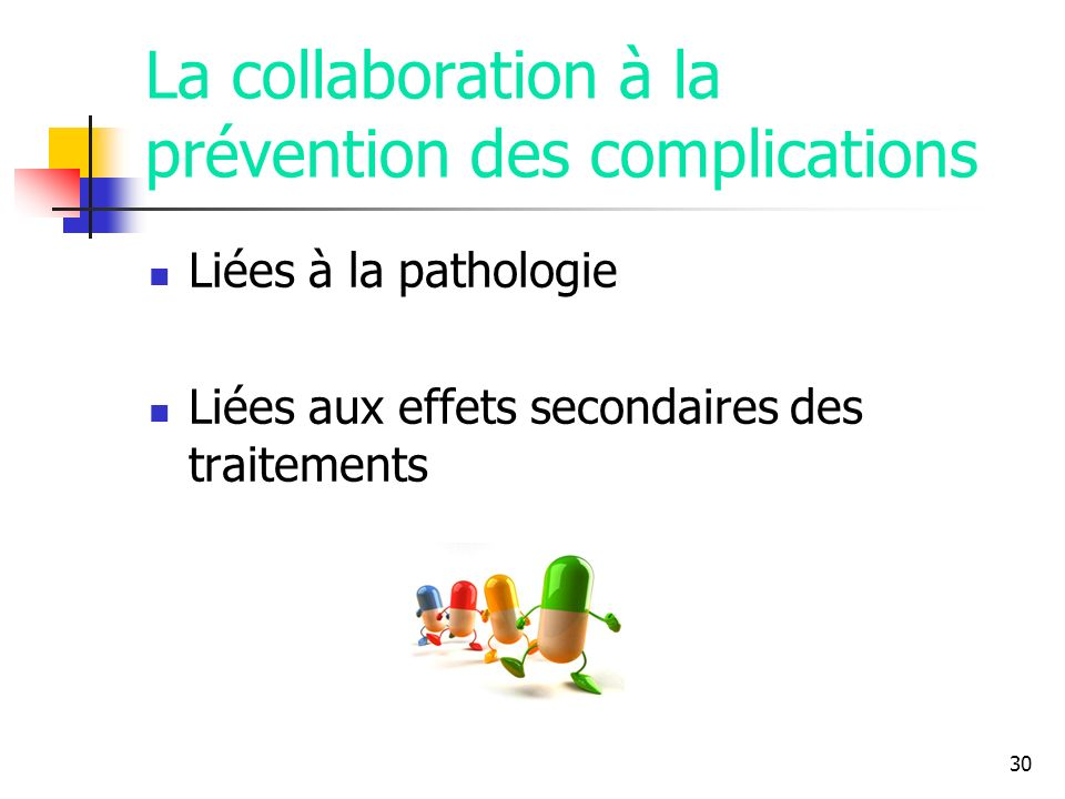 La collaboration à la prévention des complications