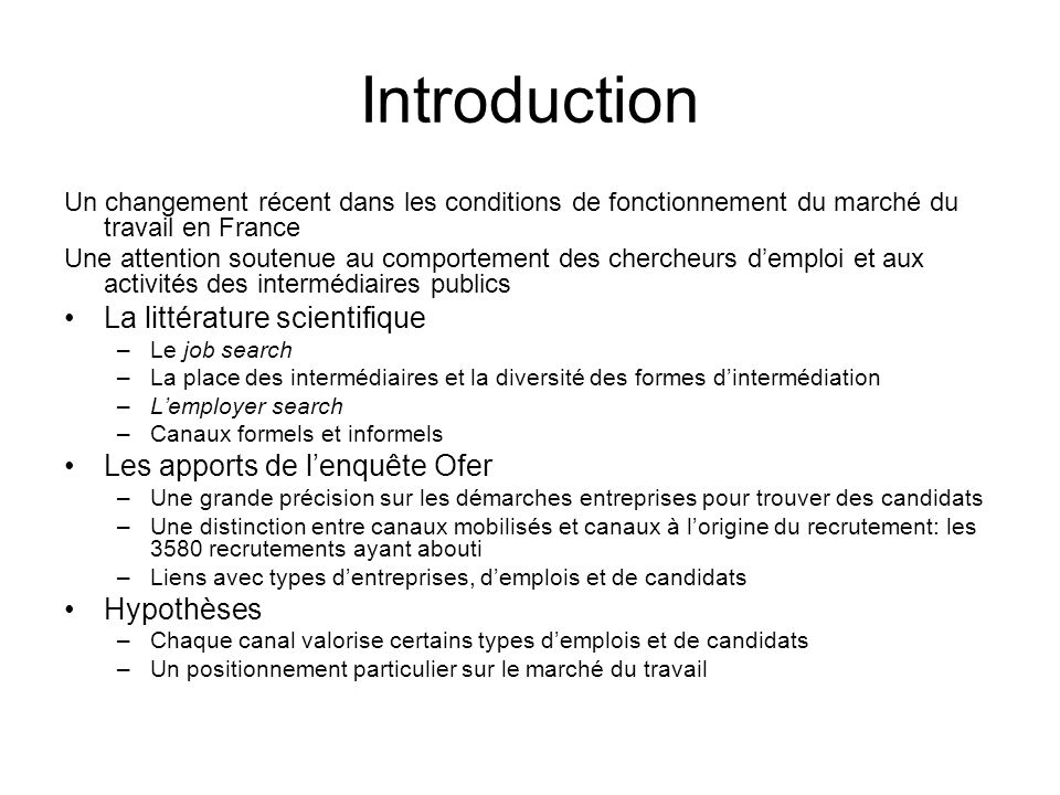 Introduction La littérature scientifique Les apports de l'enquête Ofer