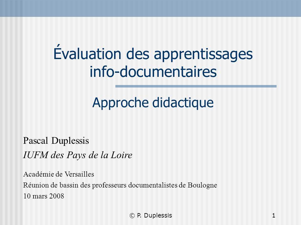 Évaluation des apprentissages info-documentaires Approche didactique