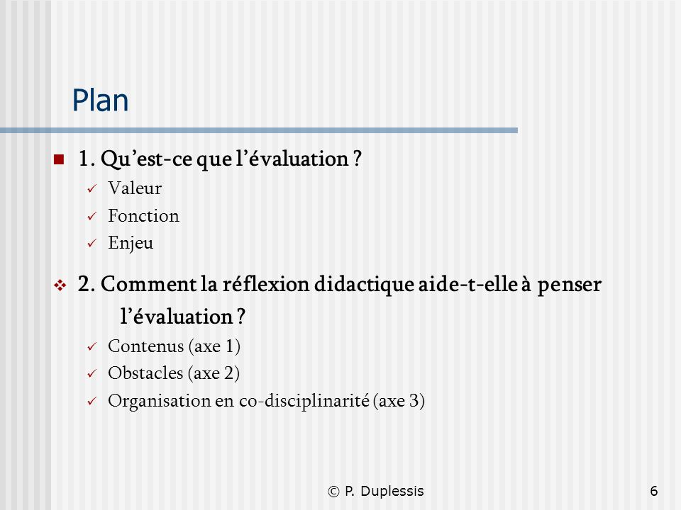 Plan 1. Qu'est-ce que l'évaluation