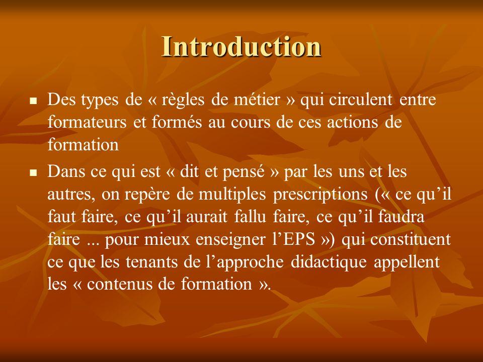 Introduction Des types de « règles de métier » qui circulent entre formateurs et formés au cours de ces actions de formation.