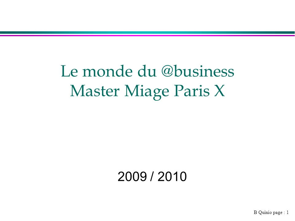 Le monde du @business Master Miage Paris X
