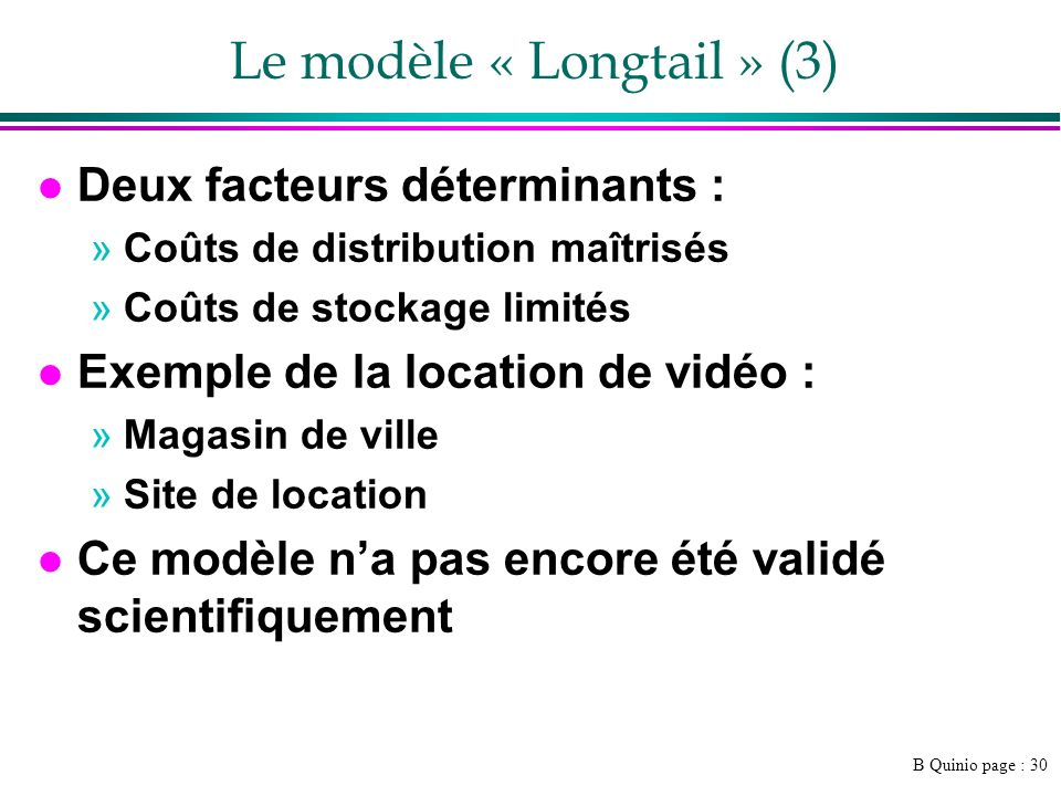Le modèle « Longtail » (3)