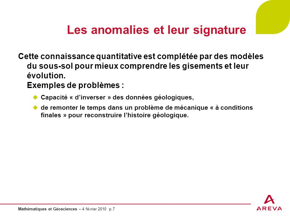 Les anomalies et leur signature