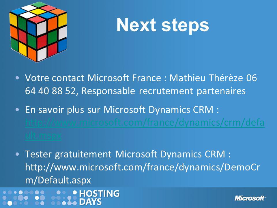 Next steps Votre contact Microsoft France : Mathieu Thérèze 06 64 40 88 52, Responsable recrutement partenaires.