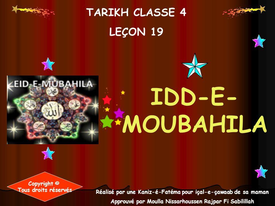 IDD-E-MOUBAHILA TARIKH CLASSE 4 LEÇON 19 Copyright ©