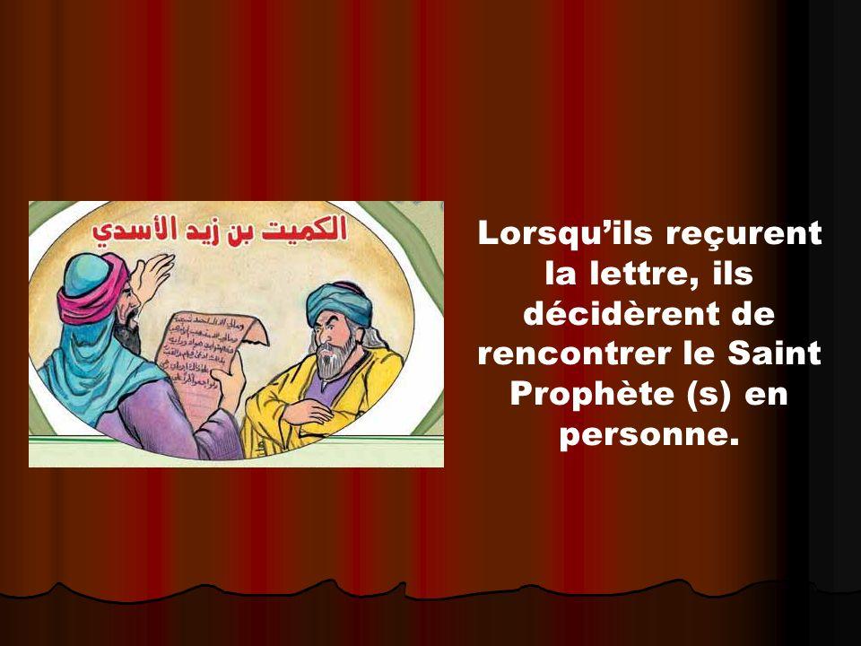 Lorsqu'ils reçurent la lettre, ils décidèrent de rencontrer le Saint Prophète (s) en personne.
