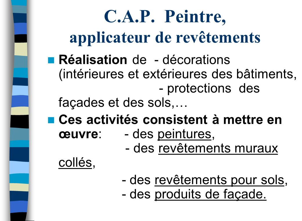 C.A.P. Peintre, applicateur de revêtements